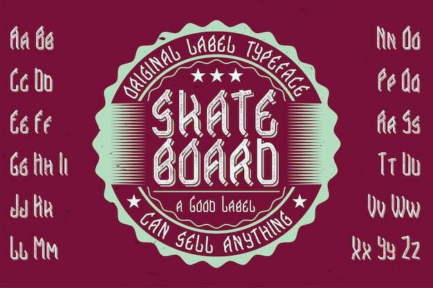 「スケートボード」という名前のオリジナルのラベル書体。あらゆるラベルデザインで使用できます。