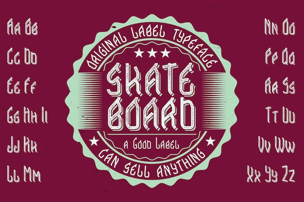 Original label typeface named 'skateboard'. good to use in any label design.