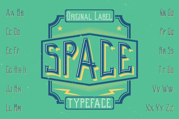 Original label typeface named 'space'. good to use in any label design.