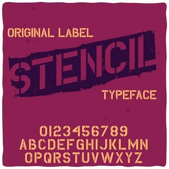 「ステンシル」という名前のオリジナルのラベル書体。