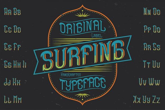 「サーフィン」という名前のオリジナルラベルタイプフェース。あらゆるラベルデザインで使用できます。