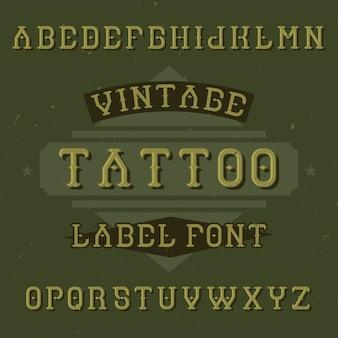 Original label typeface named '