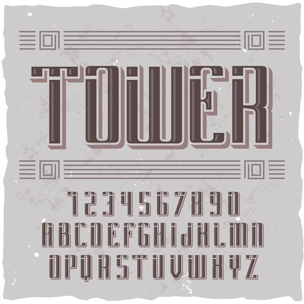 「タワー」という名前のオリジナルのラベル書体。