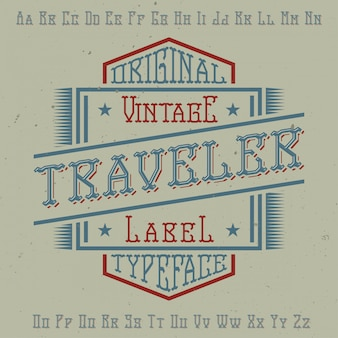 Original label typeface named 'traveler'. good to use in any label design.