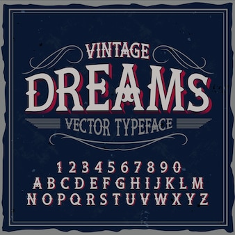 「vintagedreams」という名前のオリジナルラベル書体。