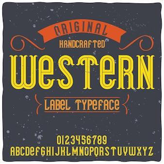 「western」という名前のオリジナルのラベル書体。