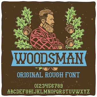 「woodsman」という名前のオリジナルのラベル書体。