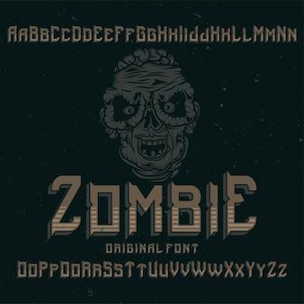 「ゾンビ」という名前の元のラベルタイプフェース。あらゆるラベルデザインで使用できます。