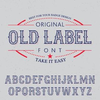 フレーズとアルファベットのイラストでオリジナルの古いラベルフォントポスター