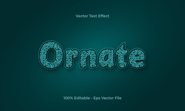 Ornate editable text effect with ornamental pattern