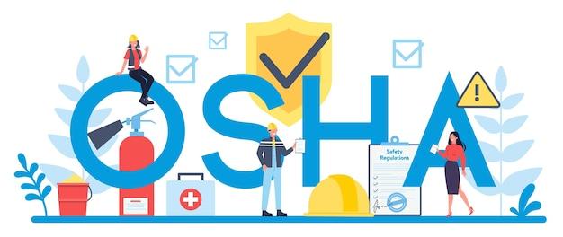 Osha 인쇄용 헤더 개념. 산업 안전 보건 청. 직장에서 건강 및 안전 위험으로부터 근로자를 보호하는 정부 공공 서비스.