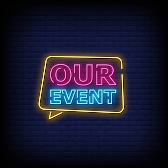 Our event neon signs style text