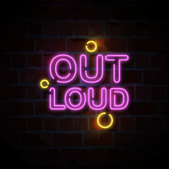 Out loud text neon sign illustration