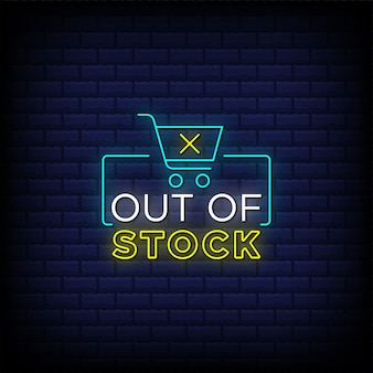 Out of stock neon signs style text