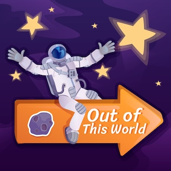 Out of this world social media post . inspirational phrase. web banner design template. cosmonaut on arrow booster, content layout with inscription. poster, print ads and flat illustration