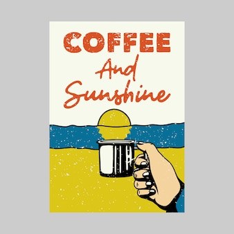 Открытый дизайн плаката кофе и солнце старинные иллюстрации