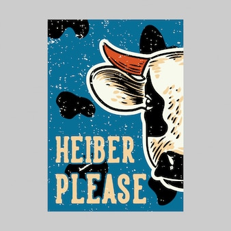 Открытый дизайн плаката heiber, пожалуйста, винтаж