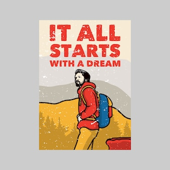 Outdoor poster design it all starts with a dream vintage illustration
