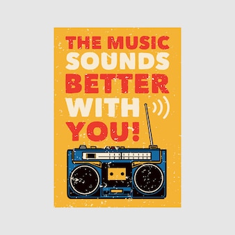 Outdoor poster design the music sounds better with you vintage illustration