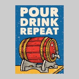 Outdoor poster design pour drink repeat vintage illustration
