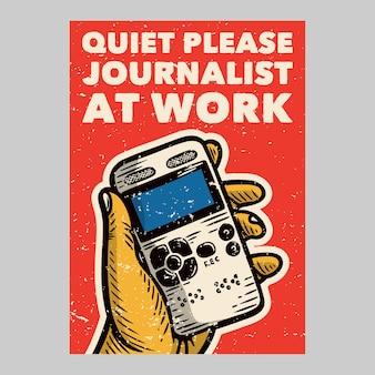 Открытый дизайн плаката тихо, пожалуйста, журналист на работе винтажная иллюстрация