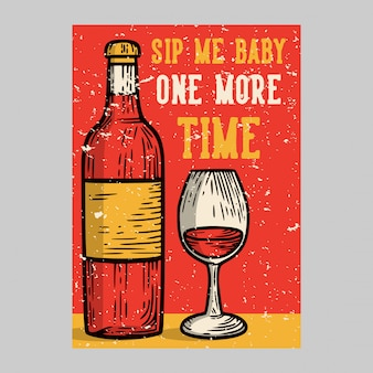 Outdoor poster design sip me baby one more time vintage
