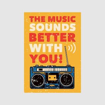 Дизайн наружного плаката музыка звучит лучше с вами винтажная иллюстрация