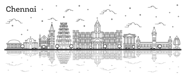 Outline chennai india city skyline with historic buildings and reflections isolated on white. vector illustration. chennai cityscape with landmarks.