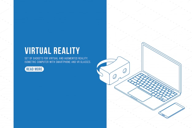 Outline drawing. set of gadgets for virtual and augmented reality. isometric computer with smartphone and vr glasses.