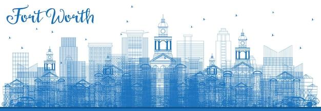 파란색 건물이 있는 포트 워스 스카이라인 개요. 벡터 일러스트 레이 션. 현대 건축과 비즈니스 여행 및 관광 개념입니다. 랜드마크가 있는 포트 워스 도시 풍경.