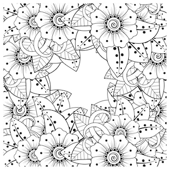 Outline square flower pattern in mehndi style for coloring book page doodle ornament