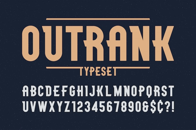 Outrank trendy vintage display font design