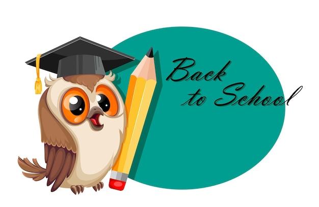 Сова в выпускной шапке. обратно в школу. мудрая сова мультипликационный персонаж. фондовый вектор иллюстрация