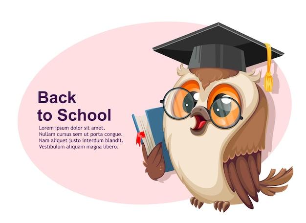 Сова в выпускной шапке с книгой. обратно в школу. мудрая сова, милый мультипликационный персонаж. фондовый вектор иллюстрация