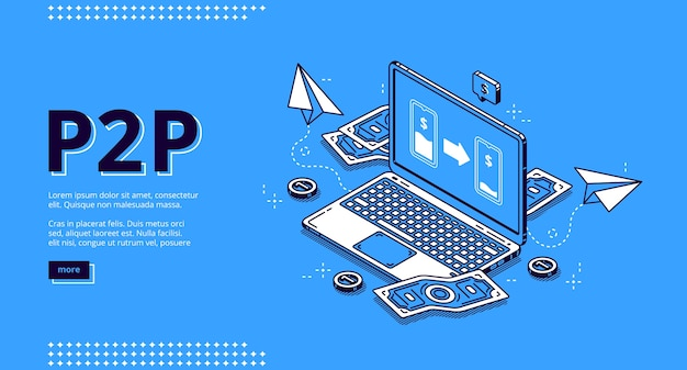 P2p isometric landing page, peer-to-peer lending, transfer money. one-rank and client server network, business concept. laptop and money bills around on blue background, 3d line art web banner