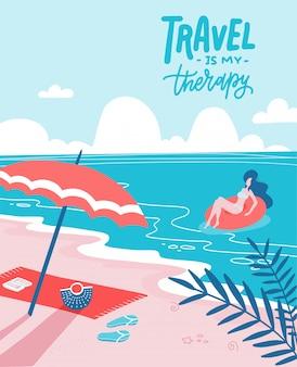 Молодая женщина на красивом palm beach на плавать резиновое кольцо. песчаный пляж с зонтиком и полотенцем. летний отдых плоская иллюстрация с надписью travel is myrapy