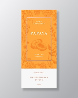 Papaya home fragrance abstract vector label template hand drawn sketch flowers leaves background and...