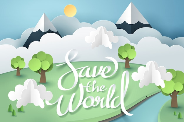 Paper art and of save the world