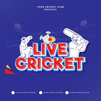 Paper layer cut live cricket text with sticker style batsman, bowler player on blue stadium background.