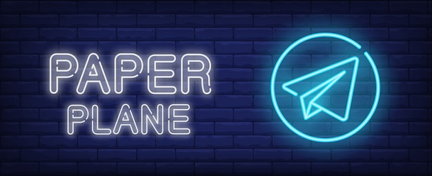 Paper plane neon style banner on brick background. airplane emblem with lettering