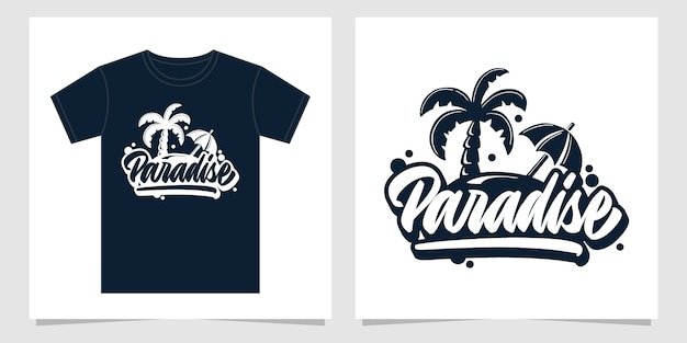 Paradise hand lettering design for apparel
