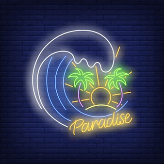 Paradise neon text with ocean wave, palm trees and sun