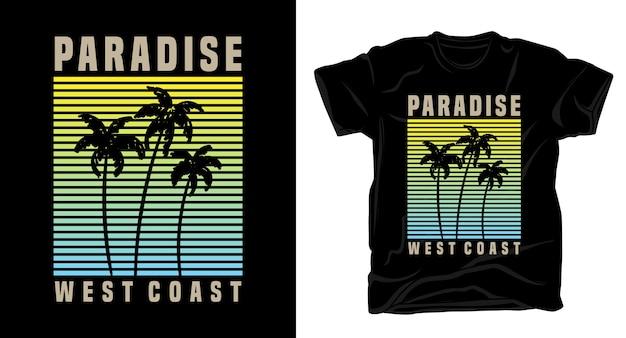 Типография райского западного побережья с ладонью для дизайна рубашки