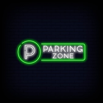 Parking zone neon signboard.