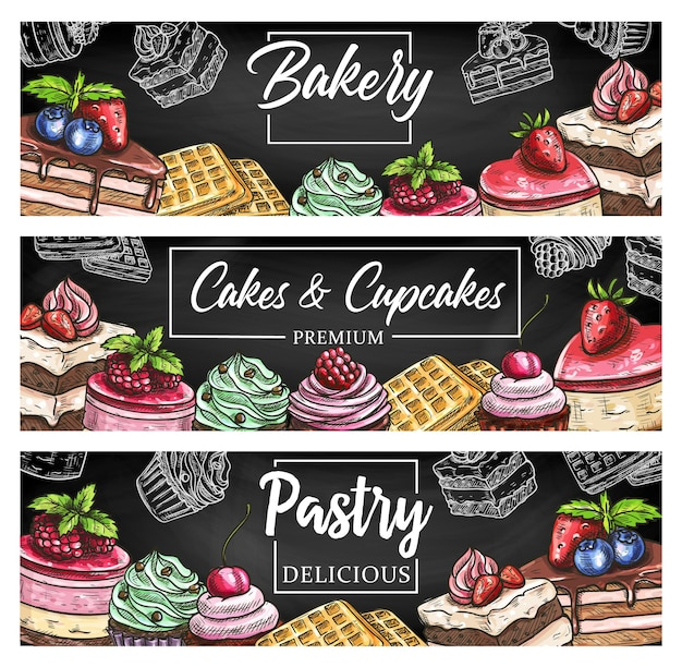 Pastry cake desserts and bakery shop sweets sketch banners