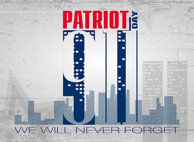 Patriot day. lettering.  poster, cards, banners, template