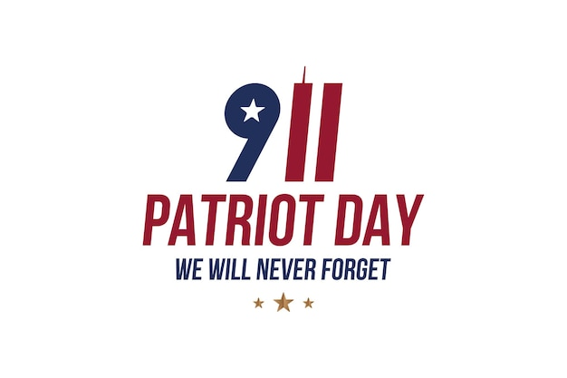 Patriot day september 11. 2001 we will never forget. font inscription with twin towers on a white background. banner to the day of memory of the american people. flat element eps 10