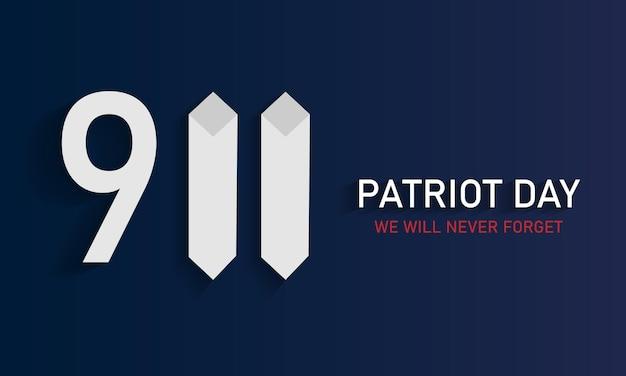 애국자의 날, 우리는 결코 잊지 않을 것입니다. 타워. 9월 11일. 미국 국기입니다. 벡터 일러스트 레이 션