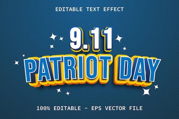 Patriot day with cartoon style editable text effect