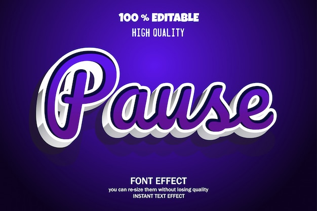 Pause text, editable font effect